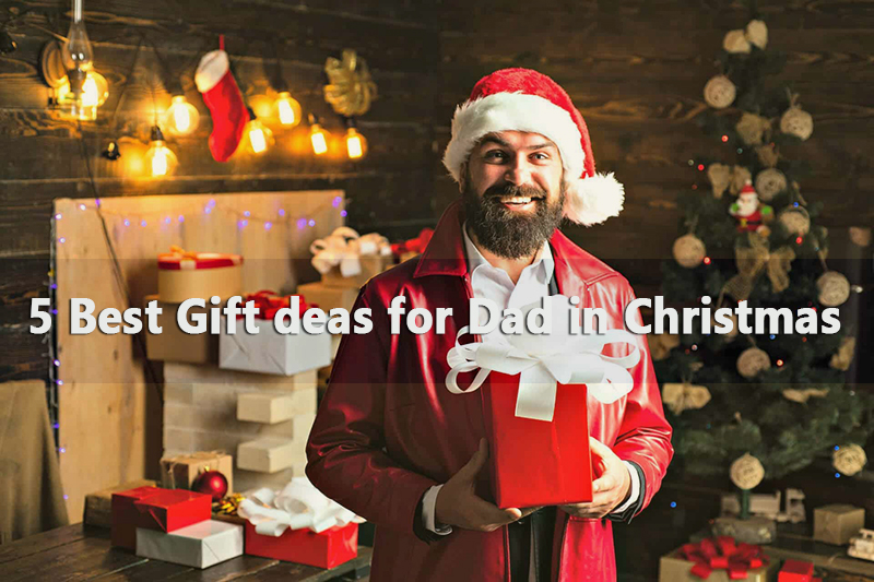 5-best-gift-ideas-for-dad-in-christmas-2020